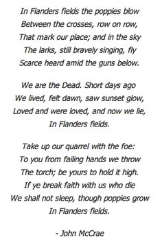 Every Veteran's Day, this poem was read in our town square, taps was played and people walked to the cemetery to put flags and flowers on the graves of veterans. Remembrance Day Poems, Remembrance Day Activities, Veterans Day Poem, I Am Canadian, Flanders Field, American Legion Auxiliary, Anzac Day, Teachers Pet, Historia