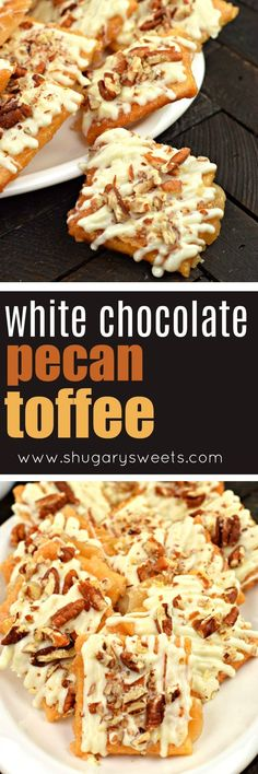 White Chocolate Pecan Saltine Toffee #crackertoffee #christmas #candy #homemade #recipe