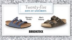 Today's #25DaysofGiveaways shoe is Birkenstock!   Birkenstock has been making its iconic sandals for more than 200 years. It's a must have for any closet because of the arch support and classic look. Win a pair here.