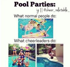 This is so true! Last time I was in the pool with my cheer squad we were just doing stunts and people were pointing and it was sooo fun! Cross grip for full up Perfection Funny Cheer Quotes, Cheer Qoutes, Cheer Funny, Cheerleading Quotes, Gymnastics Quotes, It's Funny, Cheerleading Bows, Competitive Cheerleading, Cheer Sayings