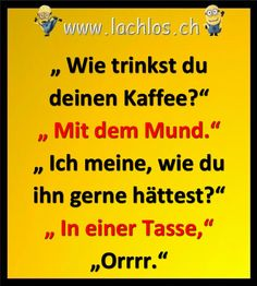 Ha Ha, heute schon gelacht? Lustige Sprüche, Witze und Bilder Hilarious Stuff, Funny, Minions, Humor, German, Songs, Cool Quotes, Poetry, Laughing