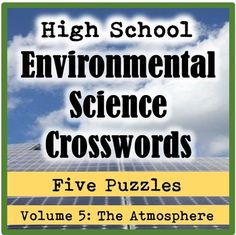 These high school (AP or general) environmental science crosswords make wonderful vocabulary reviews for students. This pack consists of five crossword puzzles highlighting atmospheric science, climate change, and energy sources, plus an answer key.