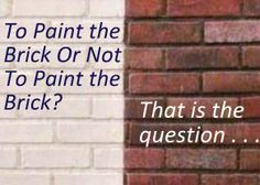 Red Brick Exterior Paint Colors Half Painted Should You Your
