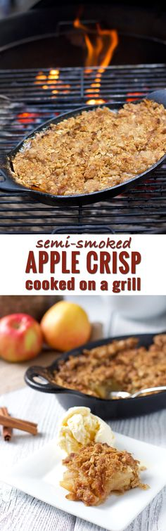 apple crisp recipe How to make an apple crisp on the grill (for four people). Did you know you can also add smoky flavor without needing a smoker? This is the perfect fall dessert for grill lovers. The entire family will love it! Grilled Desserts, No Cook Desserts, Fall Desserts, Camping Desserts, Desserts On The Grill, Smoker Recipes, Grilling Recipes, Meat Recipes, Cooking Recipes
