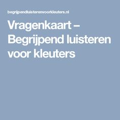 Vragenkaart – Begrijpend luisteren voor kleuters Visible Learning, Close Reading, Grade 1, Spelling, Letters, Education, Slim, Letter, Educational Illustrations