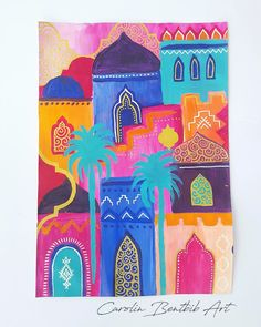 Passion Color Joy 30 days of painting challenge  day 4 - Morocco theme.  Abstract Marrakech cityscape. 1001 nights, arabian nights by Carolin Bentbib
