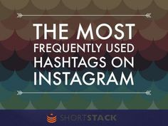 The 50 Most Popular Hashtags on Instagram