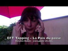 EFT Tapping en français - Faites la paix avec votre passé