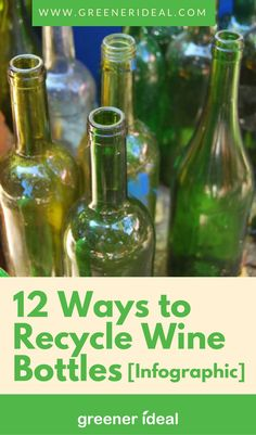 Do you have empty wine bottles at home and not sure what to do with them? Check out the infographic below for 12 creative ways you can recycle wine bottles!