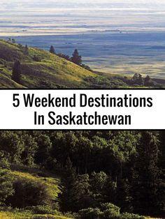 5 Weekend Destinations In Saskatchewan · Kenton de Jong Travel - 5 Weekend Destinations In Saskatchewan #ConnectedMoments http://kentondejong.com/blog/5-weekend-destinations-in-saskatchewan