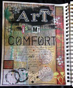 Art is my comfort (art journal) by glenda tkalac  Should make something similar for front of sketchbook