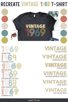 A handy-dandy guide to the latest fad: Vintage 1969 Shirt. Here are all the fonts you can use to recreate this design. Vintage Fonts, Vintage Typography, Graphics Vintage, Vector Graphics, Shirt Logo Design, Shirt Designs, T Shirt Fonts, Cricut Fonts, Retro Font