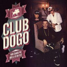 club dogo rapper italiano ascolta il rap mixtape e scarica la playlist copertine tracce testi cd album, foto video concerti