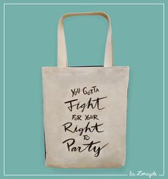Bolsa Fight For Your Right #tote #bag #lettering #handmade #BeastieBoys