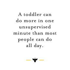 Little ones are so sly and fast! Have a great weekend! Credit: @thehivemag #burtsbeesbaby #parenting #quote #toddler
