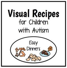 Visual Recipes for Children with Autism {Easy Dinners} {This packet contains the recipes for: - macaroni and cheese - instant pasta - grilled cheese} by theautismhelper.com
