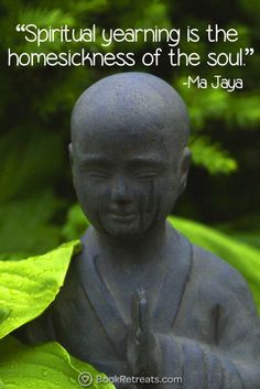 """""""Spiritual yearning is the homesickness of the soul. - Ma Jaya Sati Bhagavati"""" Feeling a bit stressed or overworked in life? 101 Heart-warming meditation quotes by Ma Jaya Sati Bhagavati and other teachers here: https://bookretreats.com/blog/101-quotes-will-change-way-look-meditation"""