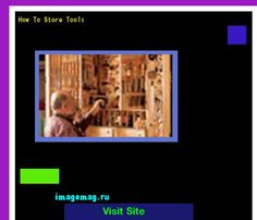 How To Store Tools 132417 - The Best Image Search