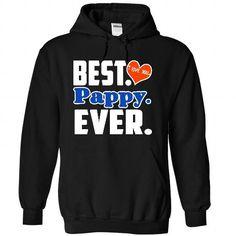 Best Pappy Ever - #girl tee #tshirt estampadas. HURRY => https://www.sunfrog.com/Names/Best-Pappy-Ever-5177-Black-29956124-Hoodie.html?68278