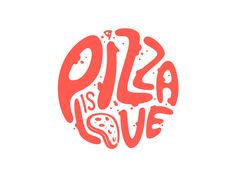 Pizza is love by Gustavo Zambelli #Design Popular #Dribbble #shots