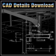 ★【Steel Structure Details 】★-CAD Library | AutoCAD Blocks | AutoCAD Symbols | CAD Drawings | Architecture Details│Landscape Details