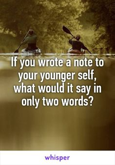whIf you wrote a note to your younger self, what would it say in only two words? Facebook Group Games, Facebook Party, For Facebook, Facebook Engagement Posts, Social Media Engagement, Facebook Questions, Interactive Facebook Posts, Farmasi Cosmetics, Whisper Confessions