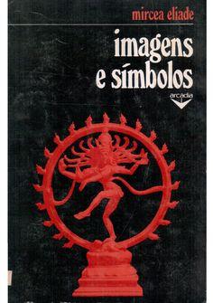 Mircea eliade imagens e simbolos phpapp02