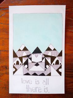 LOVE IS ALL THERE IS  anyabrock.com