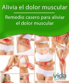 Remedio casero para aliviar el dolor muscular