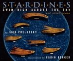 Stardines Swim High Across the Sky by Jack Prelutsky, illustrated by Carin Berger. To reserve it: http://search.westervillelibrary.org/iii/encore/record/C__Rb1566496__Sstardines__Orightresult__U__X6?lang=eng&suite=gold