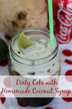 Dirty Coke with Homemade Coconut Syrup