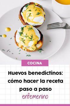 ¿Sabes cómo hacer huevos benedictinos de forma saludable? Eggs Benedict Recipe, Brunch Items, Brunch Recipes, Food And Drink, Health Fitness, Meals, Cooking, Breakfast, Recipes