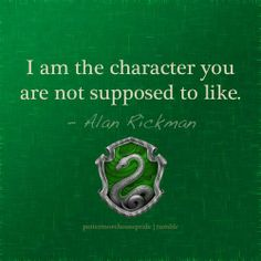 I am the character you are not supposed to like.   #Slytherin  #Hogwarts   #Harryypotter #Slytherinquotes