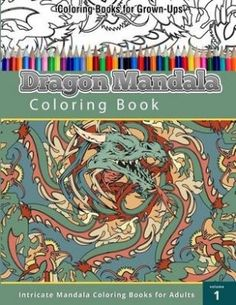 Coloring Book For Grown Ups Dragon Mandala