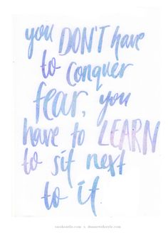 Monday Musing : Fear #mondaymusing #dunnewithstyle #dwsmusing