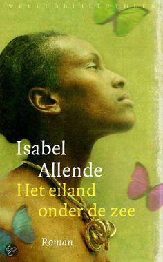 Het eiland onder de zee - Isabel Allende