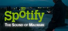 The Sound of #Malware: #Spotify delivered aggressive #ads which were for a variety of #scams, online-betting, and even #porn services.