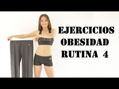 Ejercicios para la obesidad 4 - Exercises for obesity 4 - YouTube