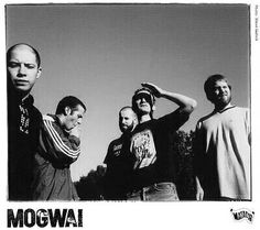 Glasgow band Mogwai: Four Top 30 albums in the UK. Seven John Peel sessions. Years active 1995 - present.