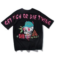 8a4835133450a Streetgarm s Get Rich Or Die trying T-Shirt is a extremely unique tee which  features a creative skull design with dollar eyes.
