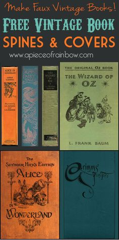 Free vintage book covers and spines printables! make your own Faux Vintage Books for home decor! - A Piece Of Rainbow