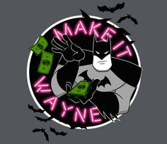 Batman Make it Wayne T-Shirt