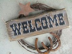 barb wire wreath horseshoes welcome sign Western Crafts, Rustic Crafts, Country Crafts, Western Decor, Rustic Decor, Wood Crafts, Horse Crafts, Western Theme, Farmhouse Decor