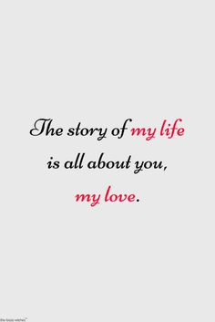 Love quotes for her, true love quotes, love poems, romantic quotes for Love Quotes For Him Romantic, Love Husband Quotes, Beautiful Love Quotes, Love Quotes For Her, Cute Love Quotes, Love Yourself Quotes, Me Quotes, For My Love, So Much Love