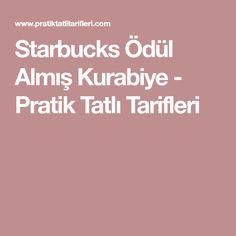 Starbucks Ödül Almış Kurabiye - Pratik Tatlı Tarifleri