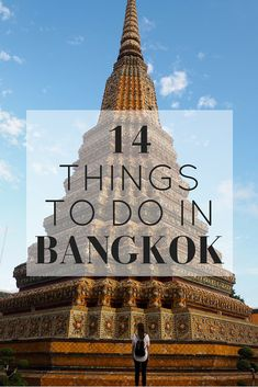 14 Things To Do In Bangkok  Bangkok is a must-visit city in Asia. It's beautiful temples, the delicious street food and the bustling life make it a great travel destination. www.girlxdeparture.com