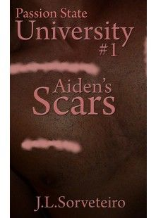 What happened is just one of many memories Aiden can't remember. A strange and tragic incident last year left him scarred and weak. The road to recovery seems dark, challenging, and futile. But tonight might be different. Tonight he'll meet a girl...  First in the Passion State University series. Strong sexuality and mature themes. Recommended for readers 18 and up. By: J.L. Sorveteiro