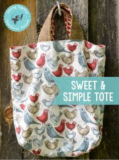 Sewing Together Series - Sweet & Simple Tote Bag - free pattern, thanks so for share xox