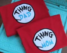 and make the kids wear Thing 1 and Thing 2 shirts!