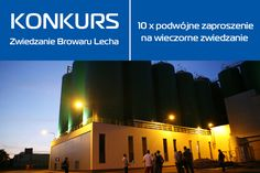 Zwiedzanie Browaru Lecha 5 i 6 sierpnia: www.bit.ly/AplikacjaKonkursowa  #konkurs #graj #wygrywaj
